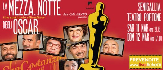 """San Costanzo Show """"La mezza...notte degli Oscar"""" al Teatro Portone di Senigallia"""