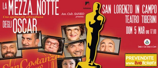 """San Costanzo Show """"La mezza...notte degli Oscar"""" al Teatro comunale Mario Tiberini"""