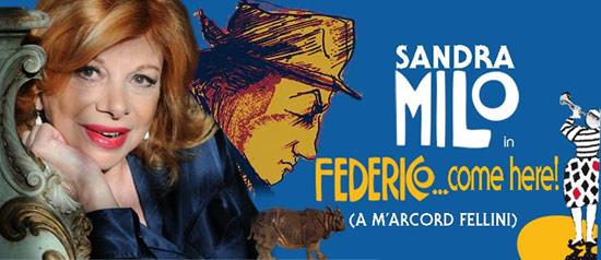 Sandra Milo, Federico... Come here!