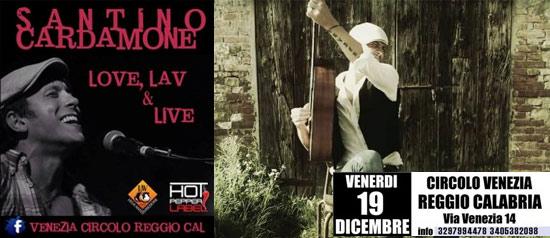 """""""Love LAV & Live con Santino Cardamone"""" al Circolo Venezia di Reggio Calabria"""