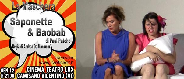Saponette e Baobab al Teatro Lux di Camisano Vicentino