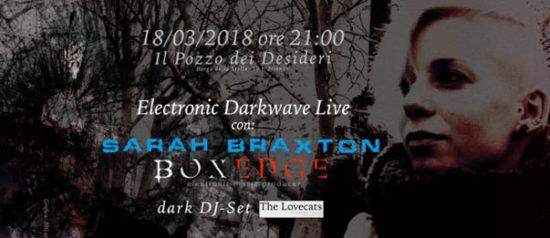 Electronic Darkwave Live con Sarah Braxton & Boxedge a Il Pozzo dei Desideri a Firenze