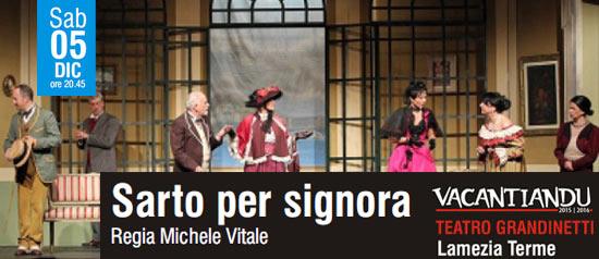 Sarto per signora al Teatro Grandinetti di Lamezia Terme