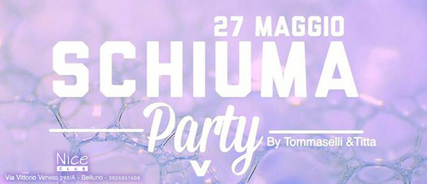 Schiuma party al Nice Club di Belluno