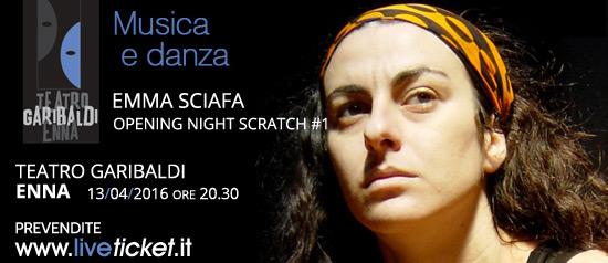 Opening Night Scratch #1 al Teatro Garibaldi di Enna