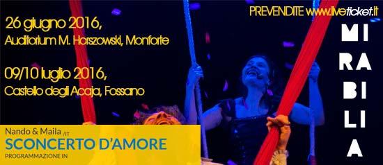 """Nando & Maila """"Sconcerto d'amore"""" al Mirabilia Festival 2016"""
