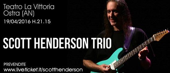 Scott Henderson Trio al Teatro La Vittoria Ostra