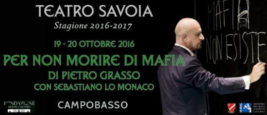 """Sebastiano Lo Monaco """"Per non morire di mafia"""" al Teatro Savoia di Campobasso"""