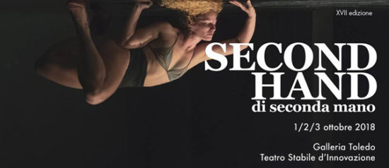 Second Hand - Rassegna di Danza Contemporanea alla Galleria Toledo di Napoli