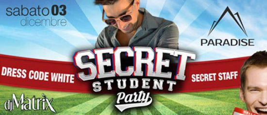 Secret Student Party al Paradise Bissò a Montereale