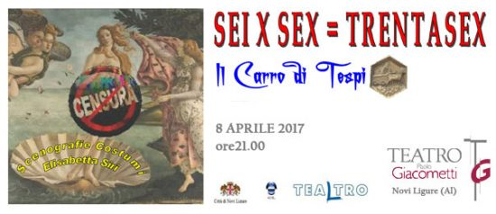 Sei x sex = trentasex al Teatro Giacometti di Novi Ligure