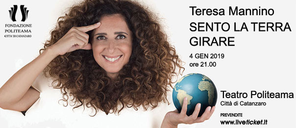"""Teresa Mannino """"Sento la terra girare"""" al Teatro Politeama di Catanzaro"""