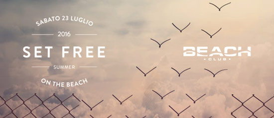 Set Free al Beach Club Versilia