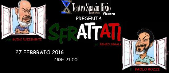 """""""Sfrattati"""" al Teatro Spazio Bixio di Vicenza"""