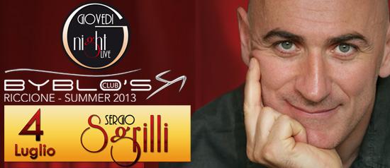 Sergio Sgrilli al Byblo's Club Riccione
