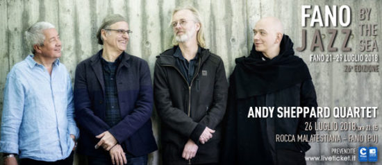 Andy Sheppard Quartet al Fano Jazz by the Sea 2018