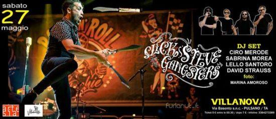 Slick Steve & The Gangsters + Dj Set al Villanova di Pulsano