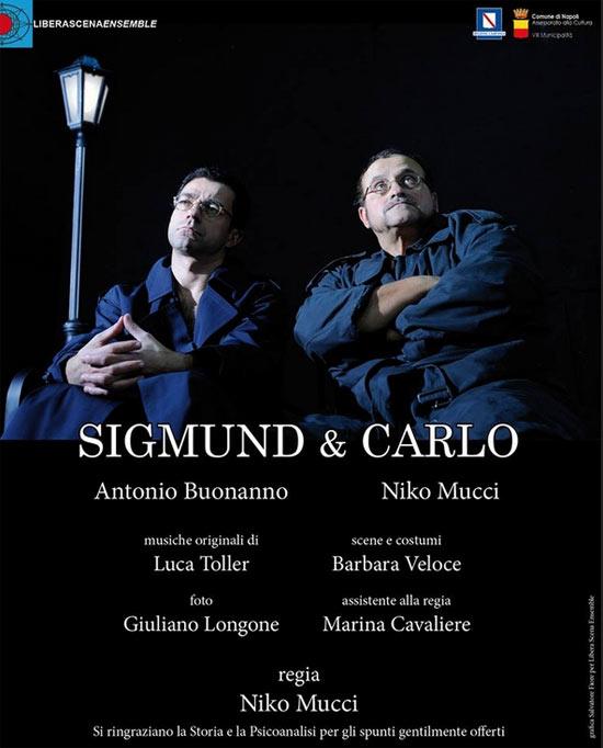 Sigmund & Carlo al Teatro Area Nord di Napoli