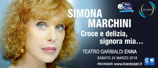 """Simona Marchini """"Croce e delizia signora mia..."""" al Teatro Garibaldi di Enna"""