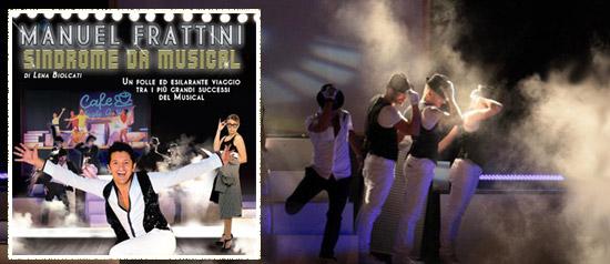 """Manuel Frattini in """"Sindrome da Musical"""" al Teatro delle Energie di Grottammare"""