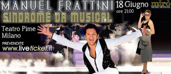 """Manuel Frattini """"Sindrome da musical"""" al Teatro del Buratto al Pime di Milano"""