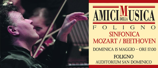 Sinfonica: Mozart / Beethoven all'Auditorium San Domenico di Foligno