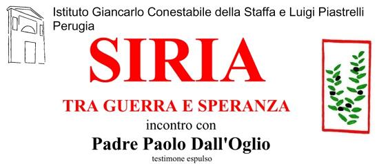"""""""Siria tra guerra e speranza"""" a Perugia"""