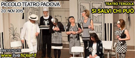 """""""Si salvi chi può"""" al Piccolo Teatro di Padova"""