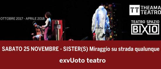 Sister(s) – miraggio su strada qualunque al Teatro Spazio Bixio di Vicenza
