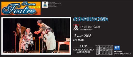 #Sivainscena al Teatro Lux di Camisano Vicentino