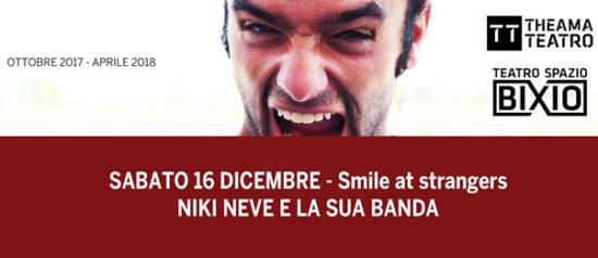 Smile at Strangers al Teatro Spazio Bixio di Vicenza