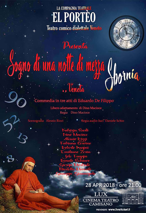Sogno di una notte di mezza sbornia...Veneta al Teatro Lux di Camisano Vicentino