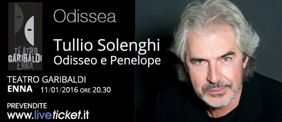 """Tullio Solenghi """"Odisseo e Penelope"""" al Teatro Garibaldi di Enna"""
