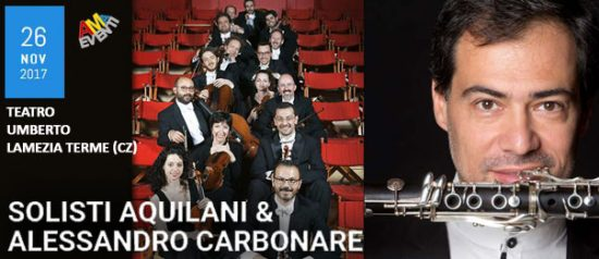 Solisti Aquilani & Alessandro Carbonare al Teatro Umberto di Lamezia Terme
