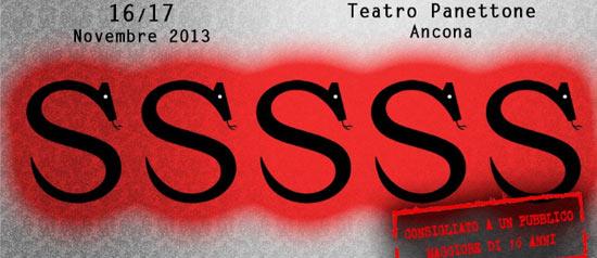SSSSS al Teatro Panettone di Ancona