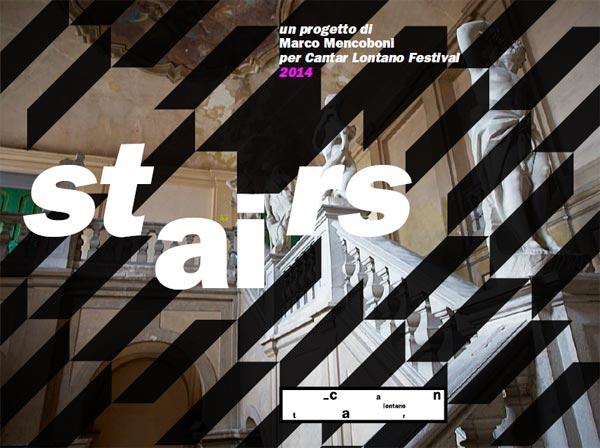 Cantar Lontano Festival 2014 presenta Stairs / Sette note, sette scale