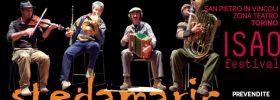"""ISAO Festival """"SteDaMaRìc Live"""" a San Pietro in Vincoli a Torino"""