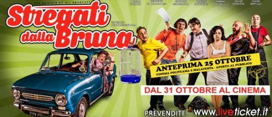 """Stregati dalla Bruna"""" ai Cinema Politeama e Malatesta di Fano"""