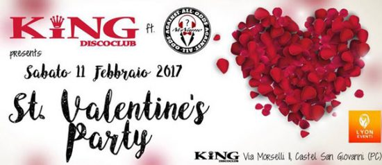St. Valentine's party a King Disco Club Castel San Giovanni