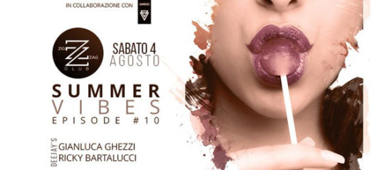 Summer Vibes Episode #10 al Zig zag Club di Porto Ercole