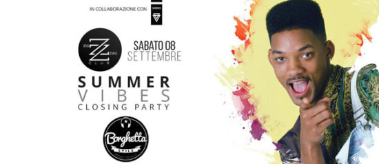 "Summer Vibes - closing party ""Borghetta stile"" al Zig zag Club di Porto Ercole"