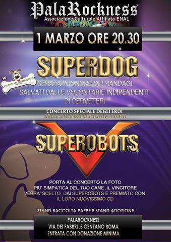 Concerto dei Superobots in onore dei randagi a Genzano di Roma