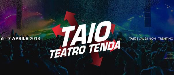 Taio Teatro Tenda 2017 al Palatenda di Taio in Val di Non