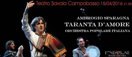 "Ambrogio Sparagna ""Taranta d'Amore"" al Teatro Savoia di Campobasso"