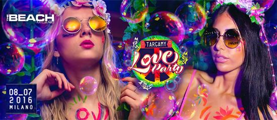 "Targamy ""Love Party"" al The Beach Club a Milano"