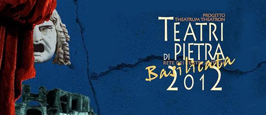 Teatri di Pietra 2012 in Basilicata