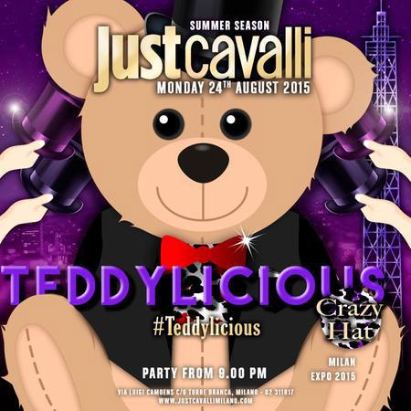 Teddylicious al Just Cavalli Club di Milano