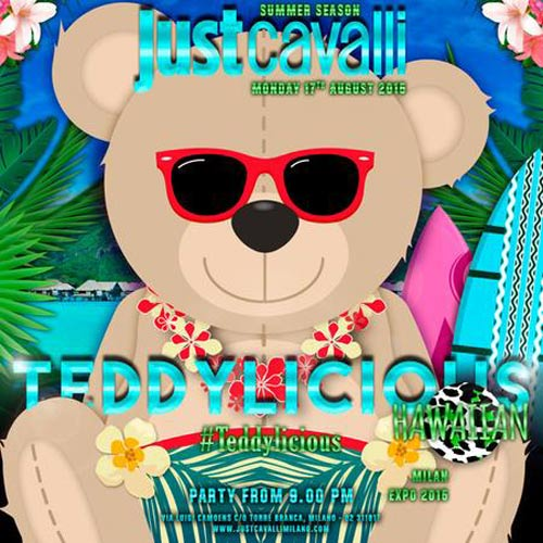 Teddylicious Hawaiian Mood al Just Cavalli Club di Milano