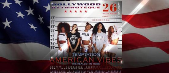 Temptation American Vibes all'Hollywood di Milano