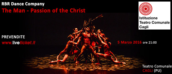 The Man - Passion of the Christ al Teatro di Cagli